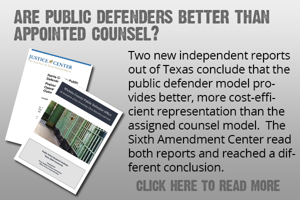 Two reports in Texas on public defender versus assigned counsel models